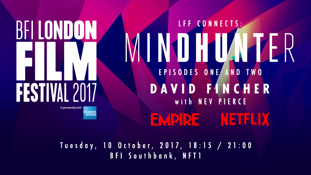 David Fincher will present Mindhunter at the BFI London Film Festival