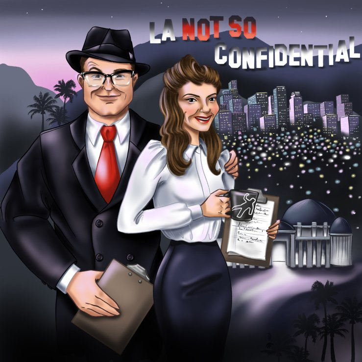 2018. L.A. Not So Confidential (Podcast).jpg