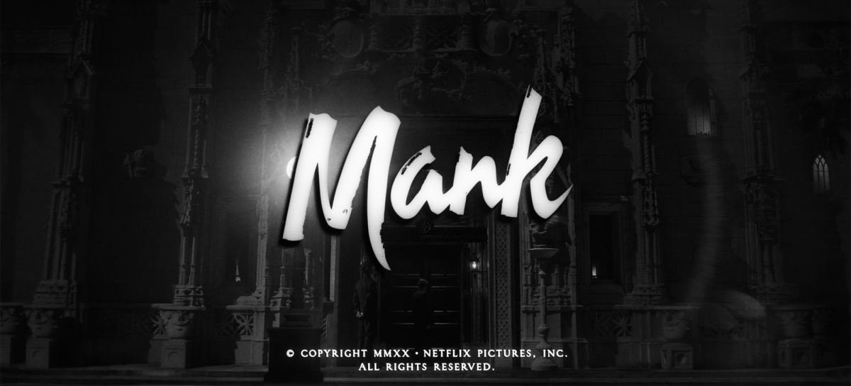 Mank: In Front of and Behind the Scenes