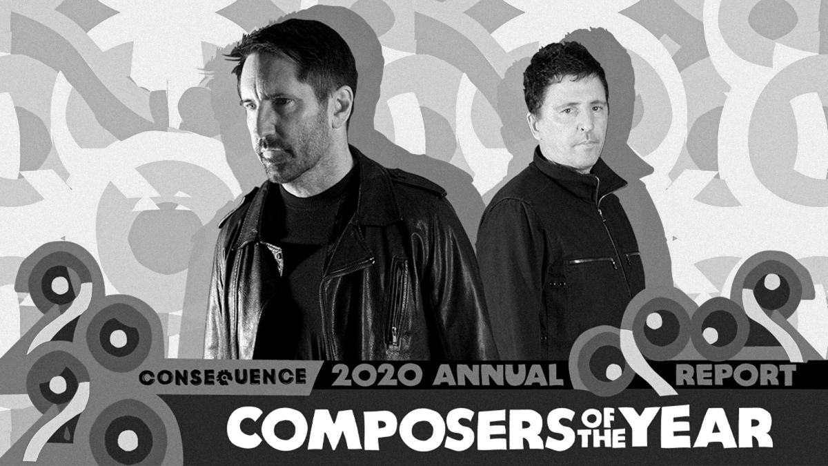 """Composers of the Year Trent Reznor and Atticus Ross: """"It's Been an IntimidatingJourney"""""""