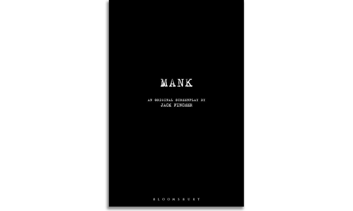 Mank. An Original Screenplay by JackFincher